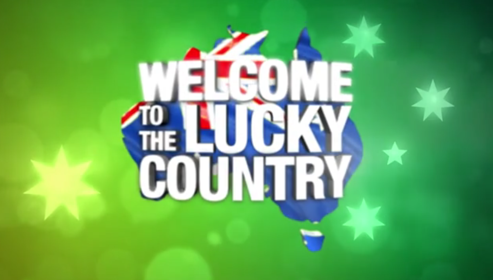 Welcome to the Lucky Country